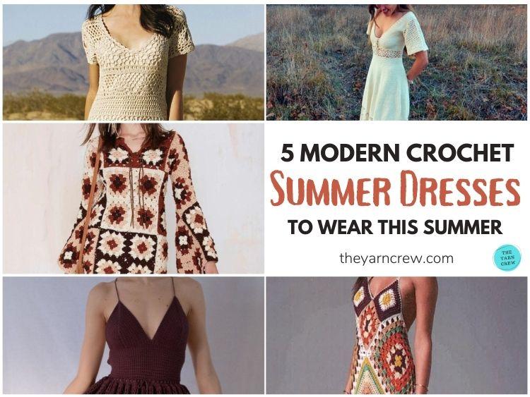 5 Modern Crochet Summer Dresses To Wear This Summer FB POSTER