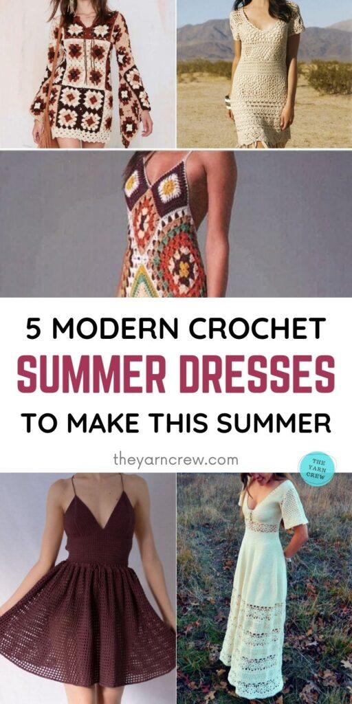 5 Modern Crochet Summer Dresses To Wear This Summer PIN 1