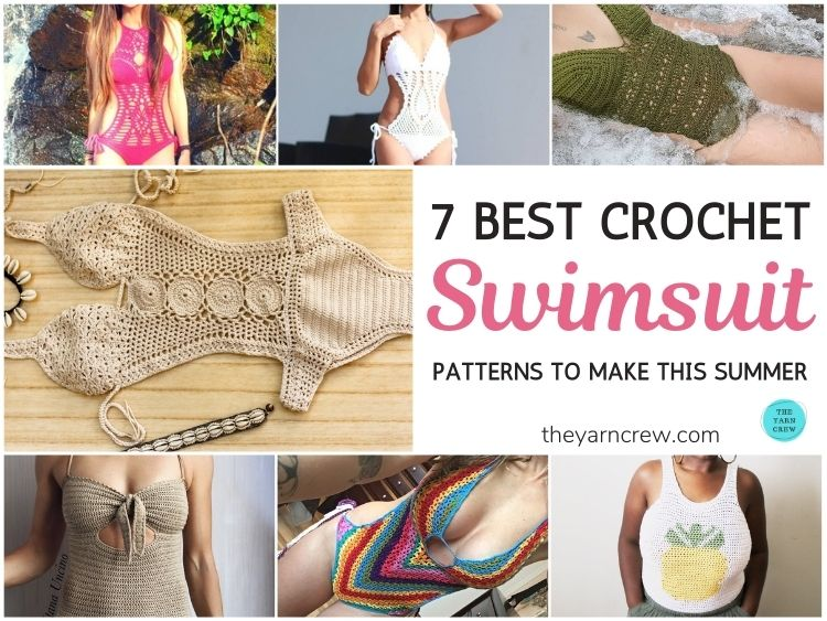 7 Best Crochet Swimsuit Patterns To Make This Summer FB POSTER