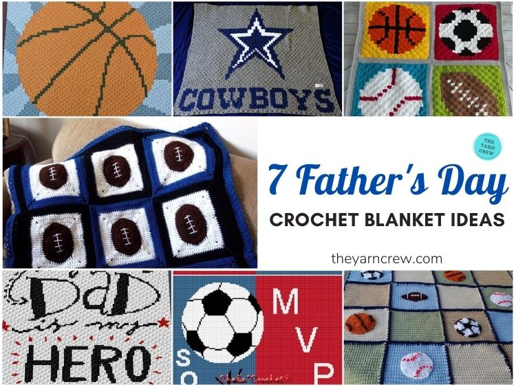 7 Father's Day Crochet Blanket Ideas FB POSTER