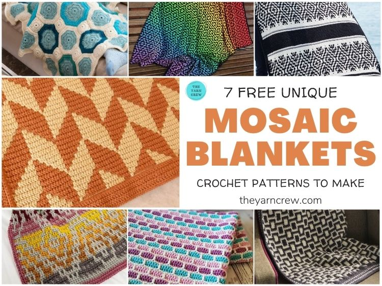 7 Free Unique Mosaic Blanket Crochet Patterns To Make FB POSTER