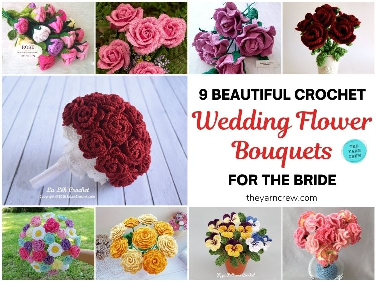 9 Beautiful Crochet Wedding Flower Bouquets For The Bride FB POSTER