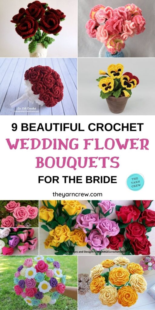 9 Beautiful Crochet Wedding Flower Bouquets For The Bride PIN 1