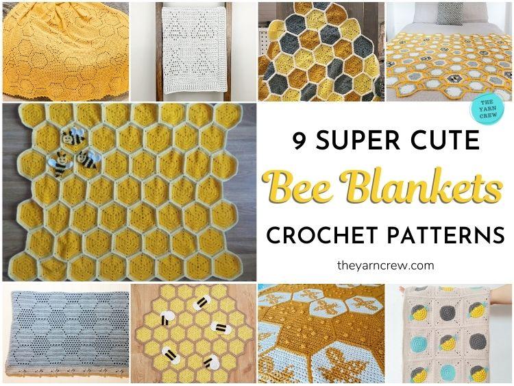 9 Super Cute Bee Blanket Crochet Patterns FB POSTER
