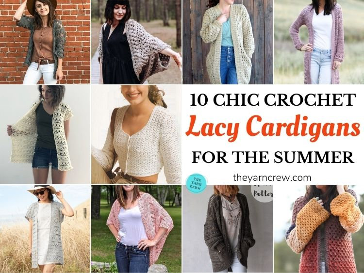 10 Chic Crochet Lacy Cardigans For The Summer FB POSTER