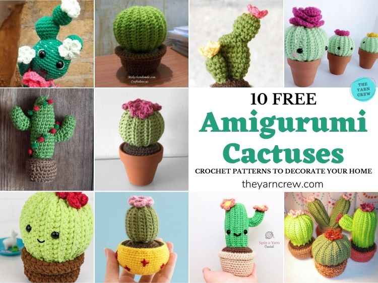 10 Free Amigurumi Cactus Crochet Patterns To Decorate Your Home FB POSTER