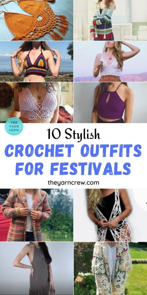 10 Stylish Crochet Outfits For Festivals PIN 1