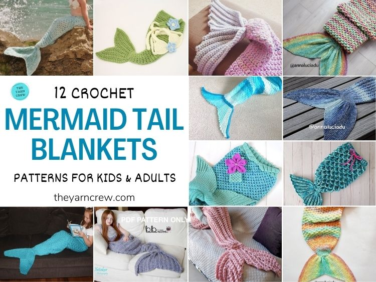 12 Crochet Mermaid Tail Blanket Patterns For Kids & Adults FACEBOOK POSTER