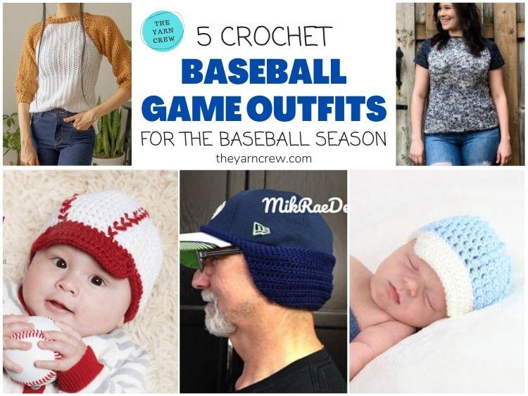 5 Crochet Baseball Game Outfits For The Baseball Season FB POSTER