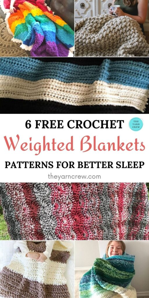 6 Free Crochet Weighted Blanket Patterns For Better Sleep PIN 1
