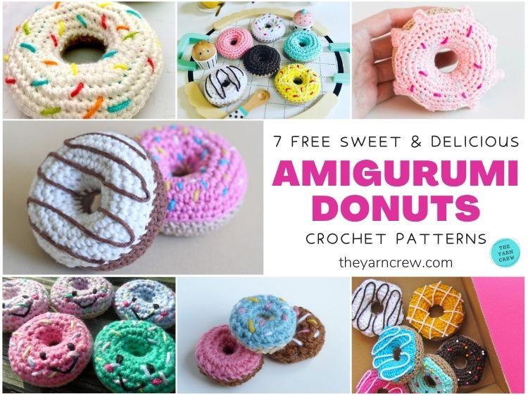 7 Free Sweet & Delicious Amigurumi Donut Crochet Patterns FB POSTER