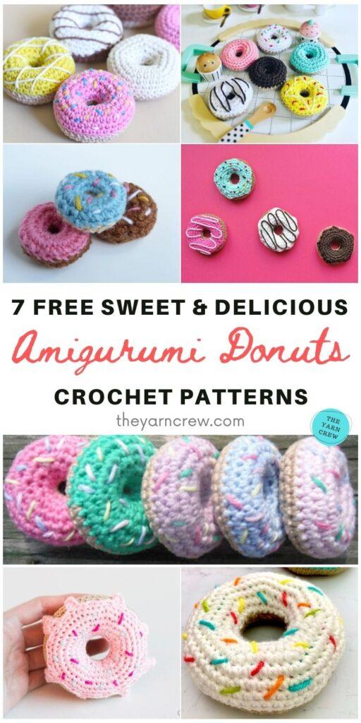 7 Free Sweet & Delicious Amigurumi Donut Crochet Patterns PIN 1