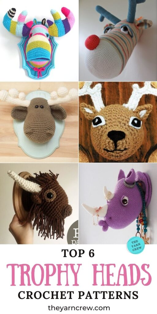 Top 6 Crochet Patterns For Trophy Heads PIN 3