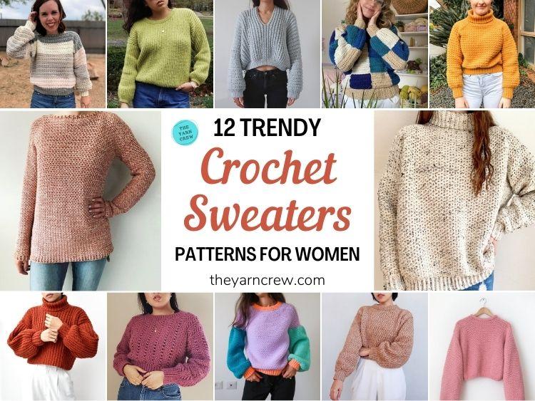 12 Trendy Crochet Sweater Patterns For Women Ideas FB POSTER