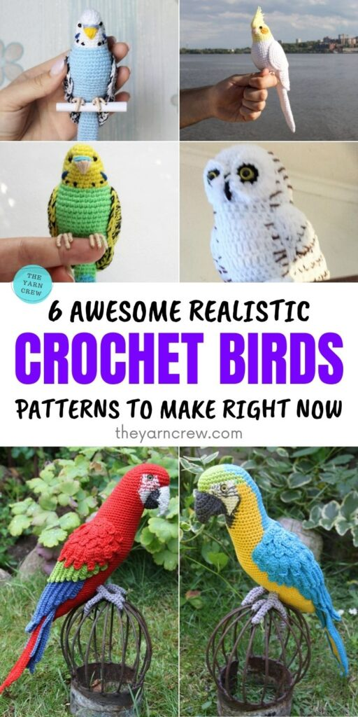 6 Awesome Realistic Crochet Bird Patterns To Make Right Now PIN 1