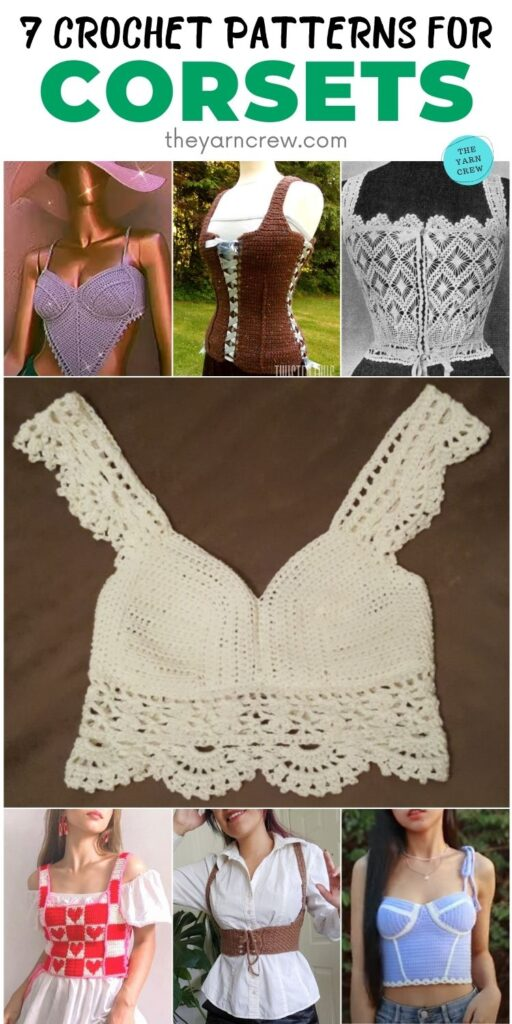 7 Classy Crochet Patterns For Corsets PIN 2