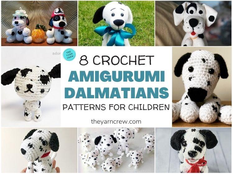 8 Crochet Amigurumi Dalmatian Patterns For Children FACEBOOK POSTER