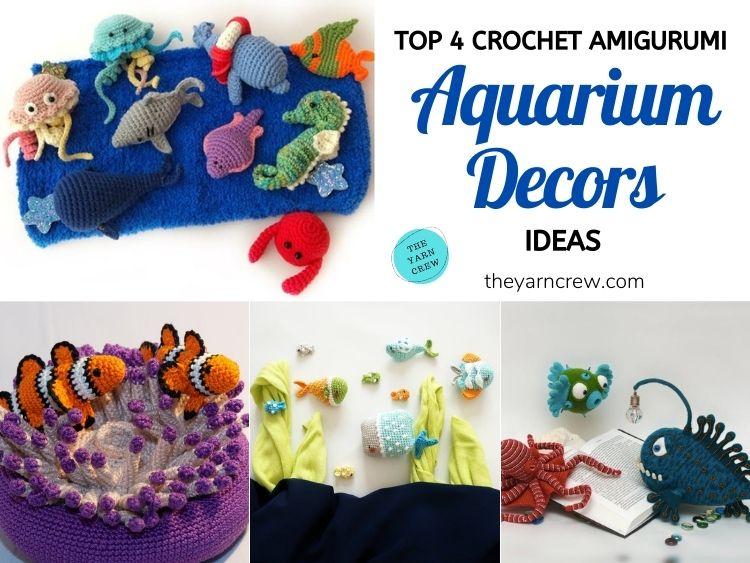 Top 4 Crochet Aquarium Ideas With Amigurumi Fish FB POSTER