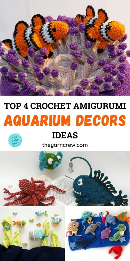Top 4 Crochet Aquarium Ideas With Amigurumi Fish PIN 1