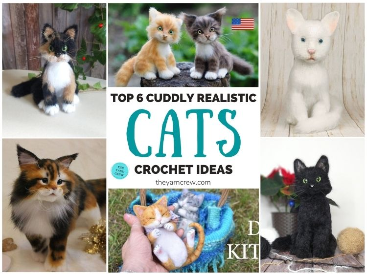 Top 6 Cuddly Realistic Cat Crochet Ideas FB POSTER