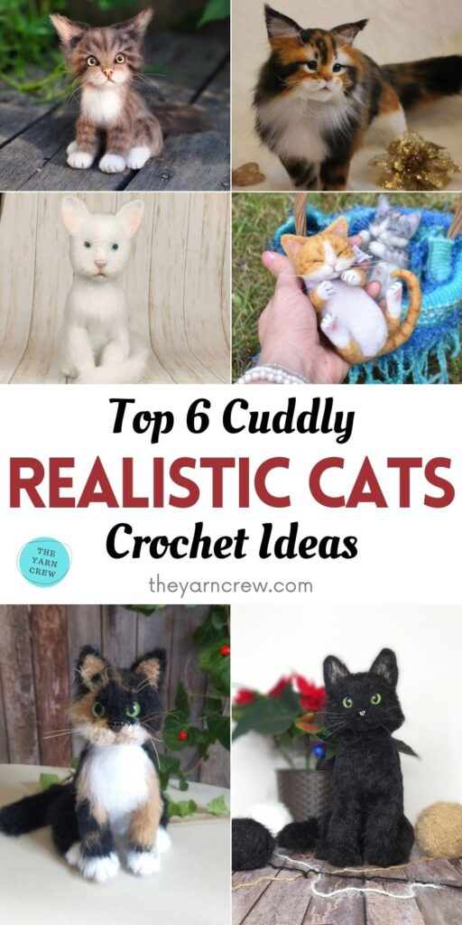 Top 6 Cuddly Realistic Cat Crochet Ideas PIN 1