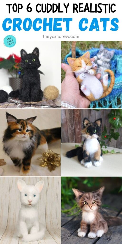 Top 6 Cuddly Realistic Crochet Cats PIN 2