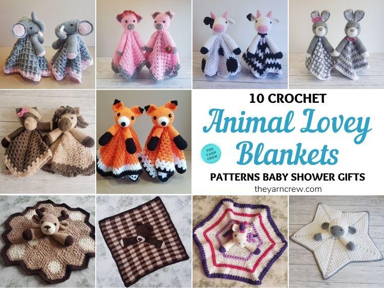 10 Crochet Animal Lovey Blanket Patterns Baby Shower Gifts FB POSTER